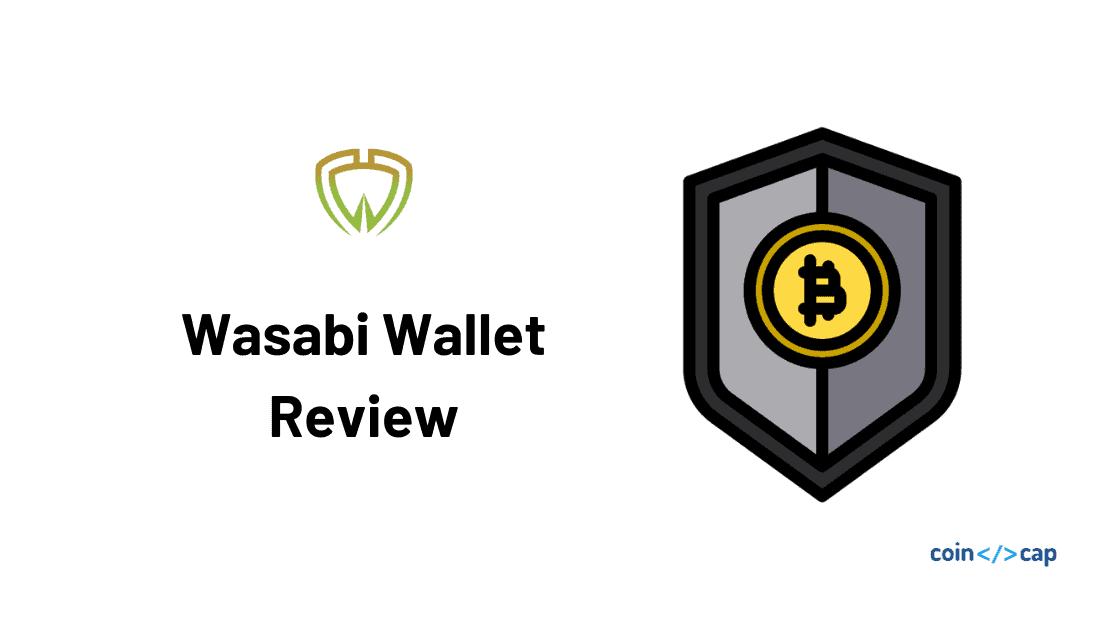 Wasabi Wallet Review