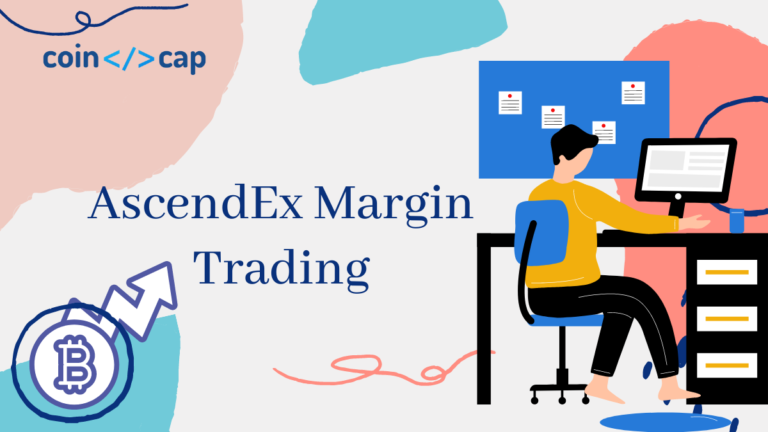 AscendEx Margin Trading